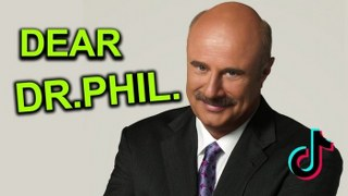 A Message to Dr Phil Man.. (tik tok is also in this video)