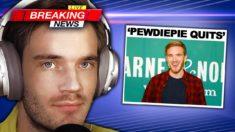 Breaking News: 'Pewdiepie Has QUIT YouTube'