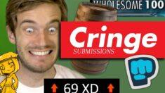 Pewdiepie Cringe Submissions